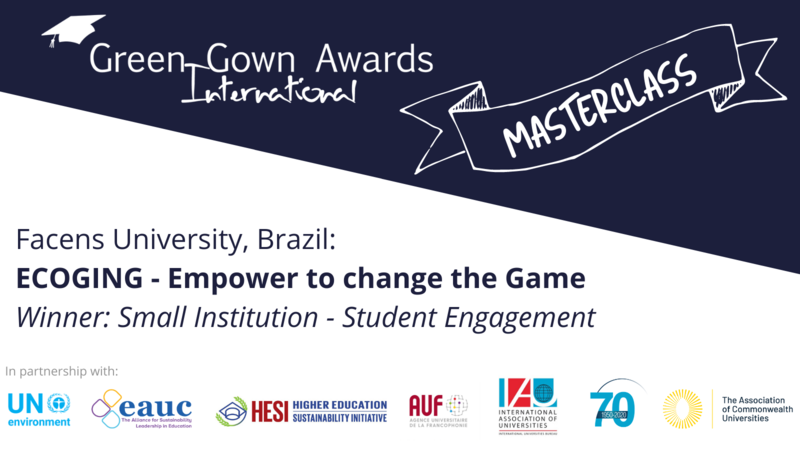 International Green Gown Awards Masterclass - Facens University - Student Engagement