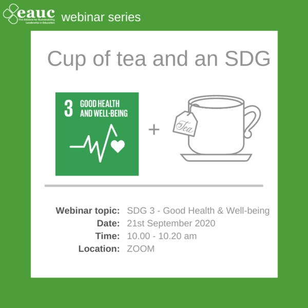 Cup of tea and an SDG 2020 - Goal 3 – Good Health & Well-being
