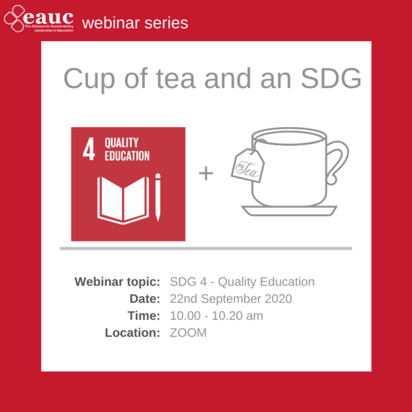 Cup of tea and an SDG 2020 - Goal 4 - Quality Education