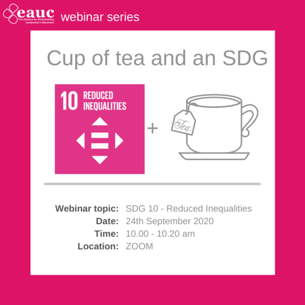 Cup of tea and an SDG 2020 - SDG 10 – Reduced Inequalities