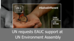 UN requests EAUC support at UN Environment Assembly image #1