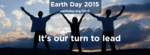 Earth Day 2015 - It's our turn to lead!