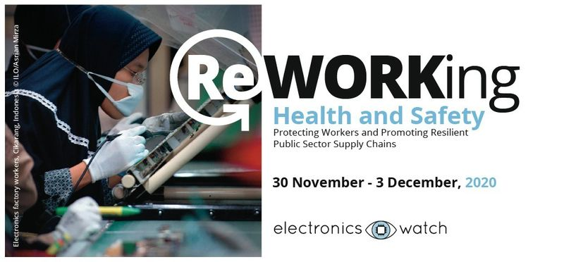 Electronics Watch - Occupational Health  Safety Summit 2020
