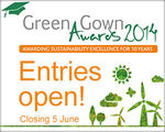 Awarding sustainability excellence for 10 years - 2014 Green Gown Awards now open!
