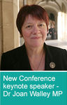 New keynote speaker added to Annual Conference programme - Dr Joan Walley MP