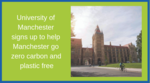 University signs up to help Manchester go zero carbon and plastic free