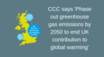 Phase out greenhouse gas emissions by 2050 to end UK contribution to global warming