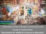 Discussions for UNESCO'S Futures of Education