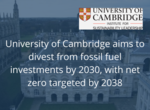 """Cambridge to divest from fossil fuels with """"net zero"""" plan image #1"""