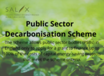 Salix announces the launch of the Public Sector Decarbonisation Scheme
