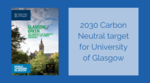 University of Glasgow sets 2030 carbon neutral target