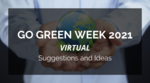 What an online Go Green Week can look like?