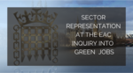 EAUC attended the Environmental Audit Committee inquiry into Green Jobs image #1