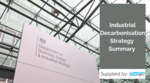 Industrial Decarbonisation Strategy - Summary