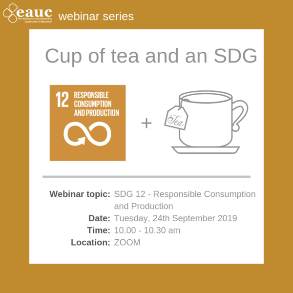 Cup of tea and an SDG (2019) - Goal 12 – Responsible Consumption and Production