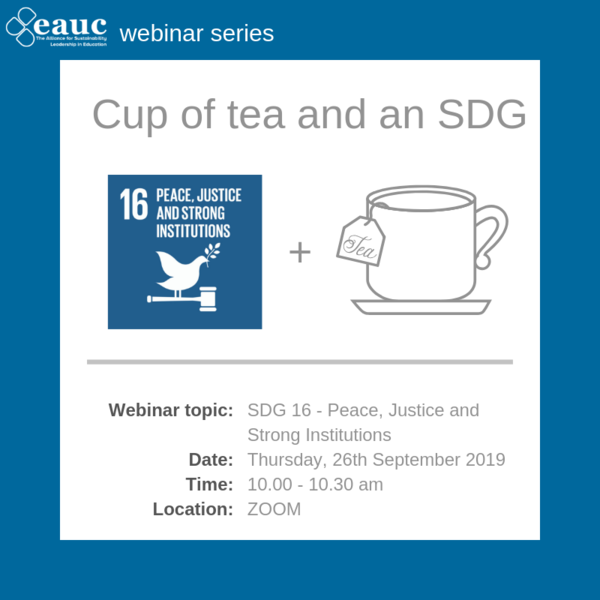 Cup of tea and an SDG (2019) - Goal 16 – Peace, Justice and Strong Institutions
