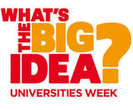 What's The Big Idea? Universities Week 2011